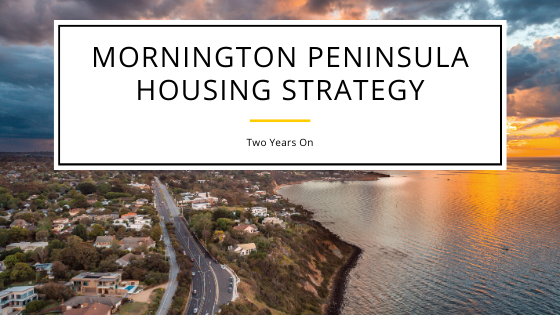 Mornington Peninsula Housing Strategy - Two Years On