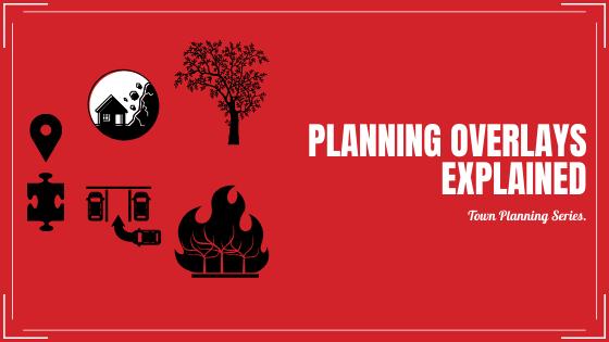 Planning Overlays Explained